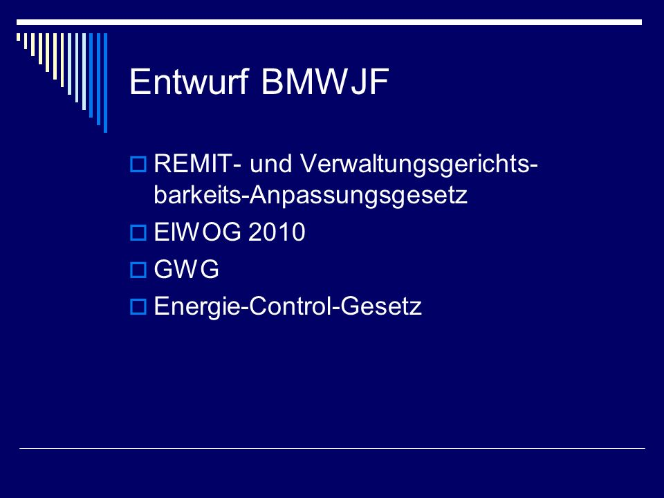 Entwurf BMWJF REMIT- und Verwaltungsgerichts-barkeits-Anpassungsgesetz