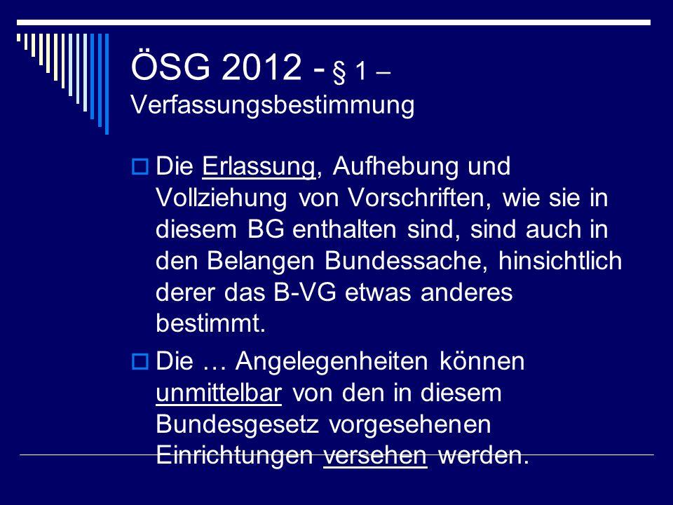ÖSG 2012 - § 1 – Verfassungsbestimmung