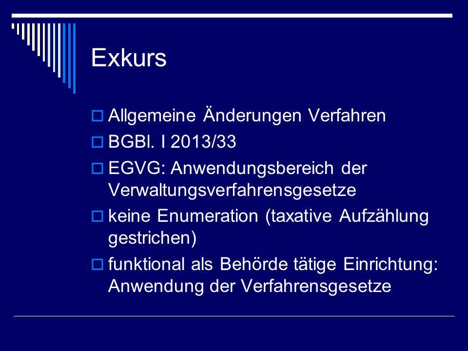 Exkurs Allgemeine Änderungen Verfahren BGBl. I 2013/33