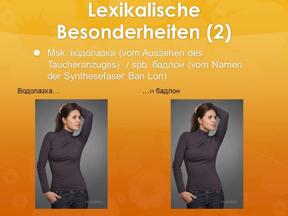 Lexikalische Besonderheiten (2)