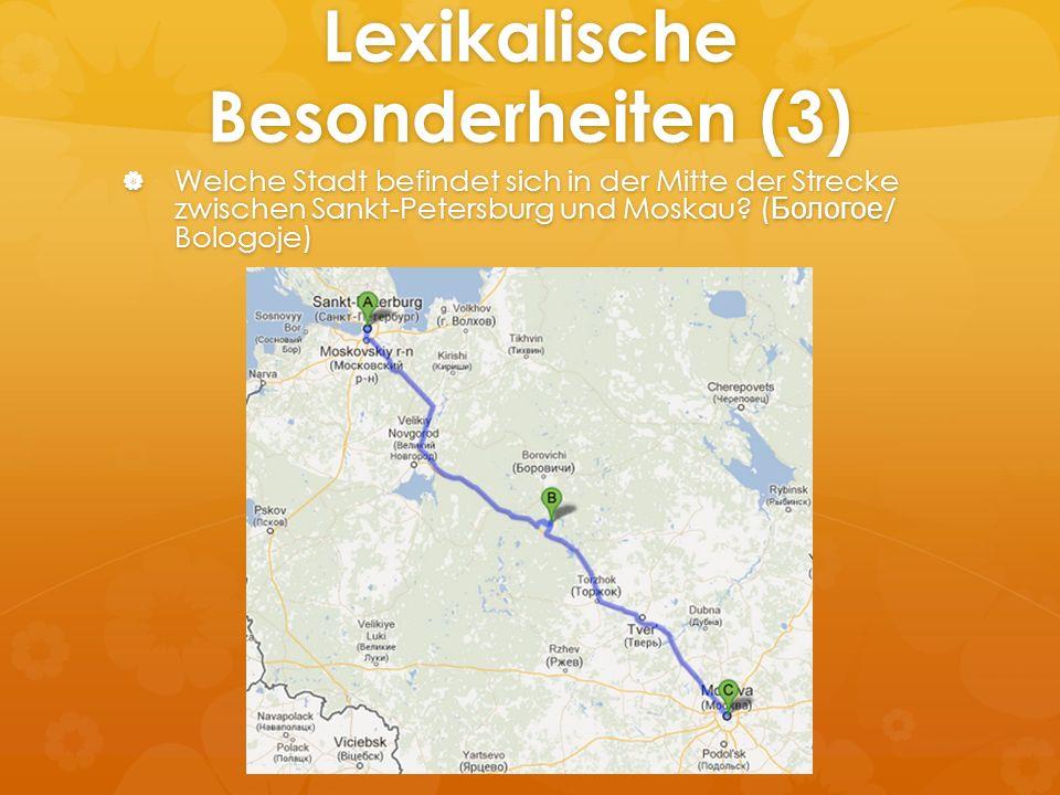 Lexikalische Besonderheiten (3)