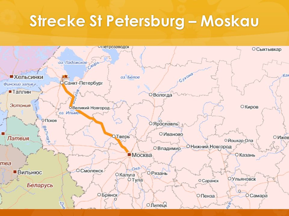 Strecke St Petersburg – Moskau