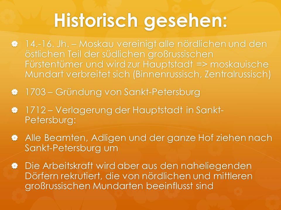 Historisch gesehen: