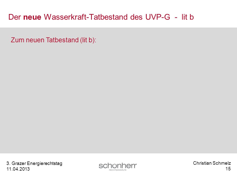 Der neue Wasserkraft-Tatbestand des UVP-G - lit b