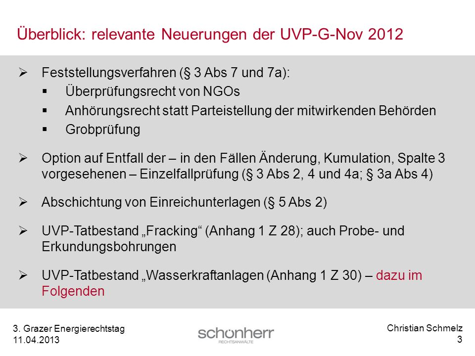 Überblick: relevante Neuerungen der UVP-G-Nov 2012
