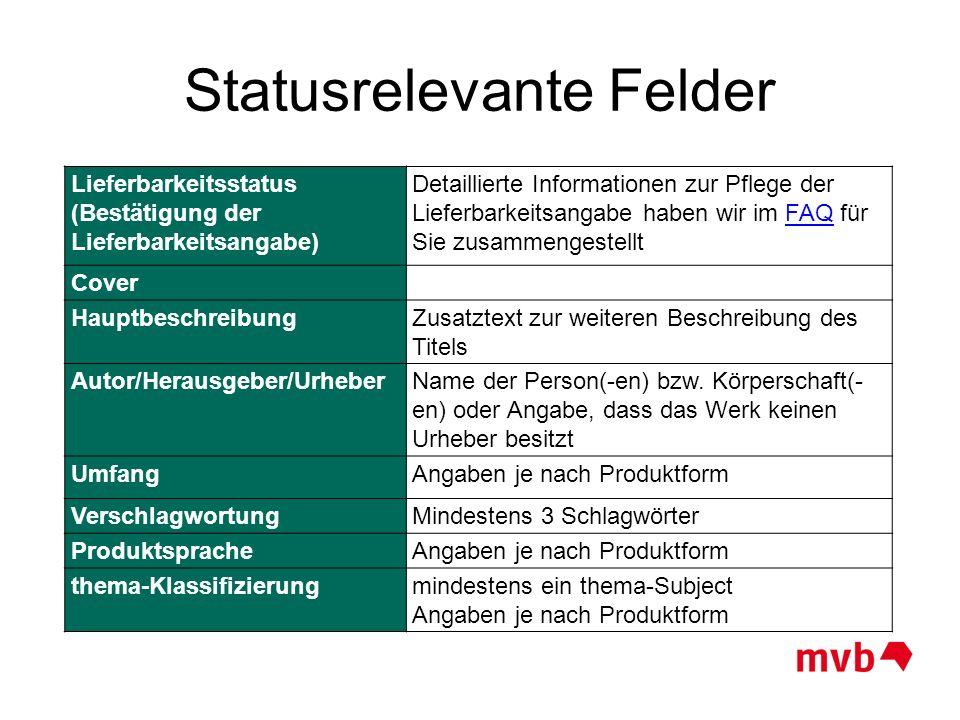 Statusrelevante Felder
