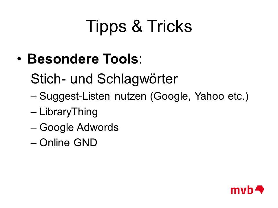 Tipps & Tricks Besondere Tools: Stich- und Schlagwörter