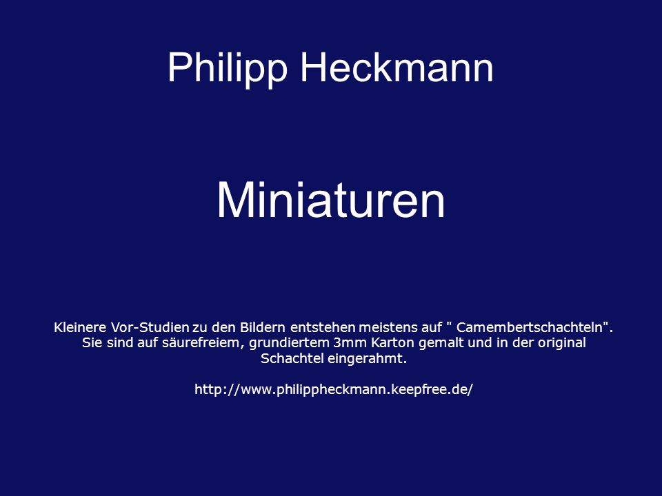 Miniaturen Philipp Heckmann