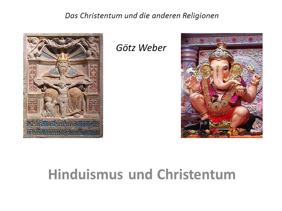 Das Christentum und die anderen Religionen Götz Weber