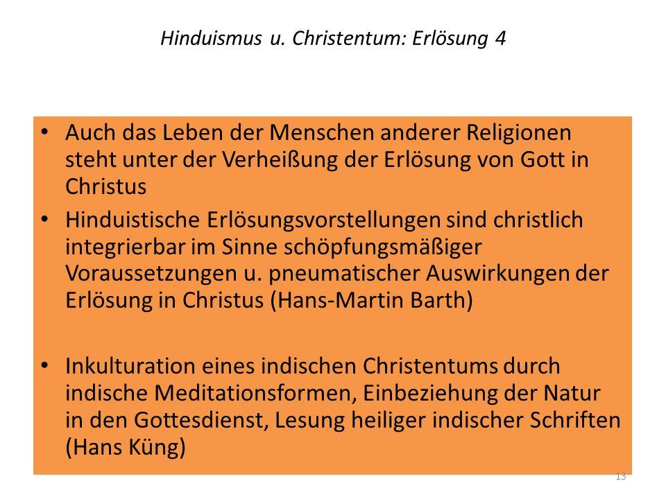 Hinduismus u. Christentum: Erlösung 4