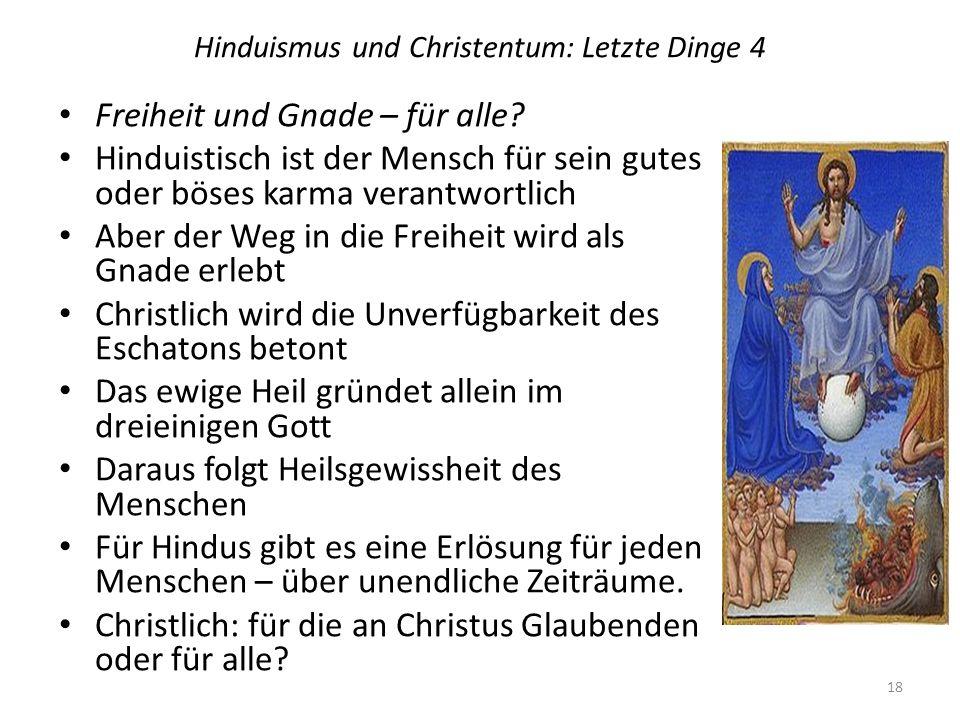 Hinduismus und Christentum: Letzte Dinge 4
