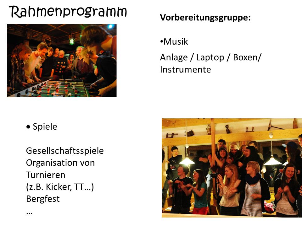 Rahmenprogramm Vorbereitungsgruppe: Musik