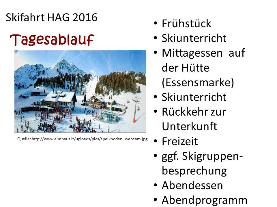 Tagesablauf Skifahrt HAG 2016 Frühstück Skiunterricht