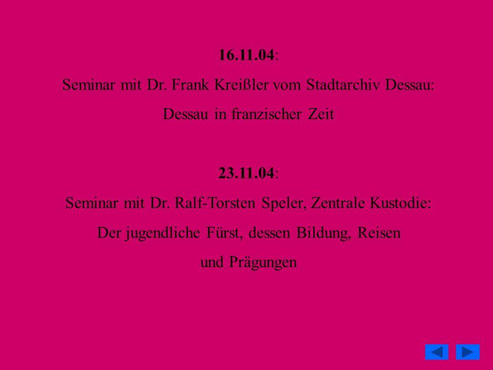 Seminar mit Dr. Frank Kreißler vom Stadtarchiv Dessau: