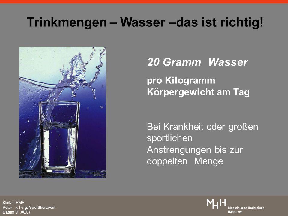 Trinkmengen – Wasser –das ist richtig!