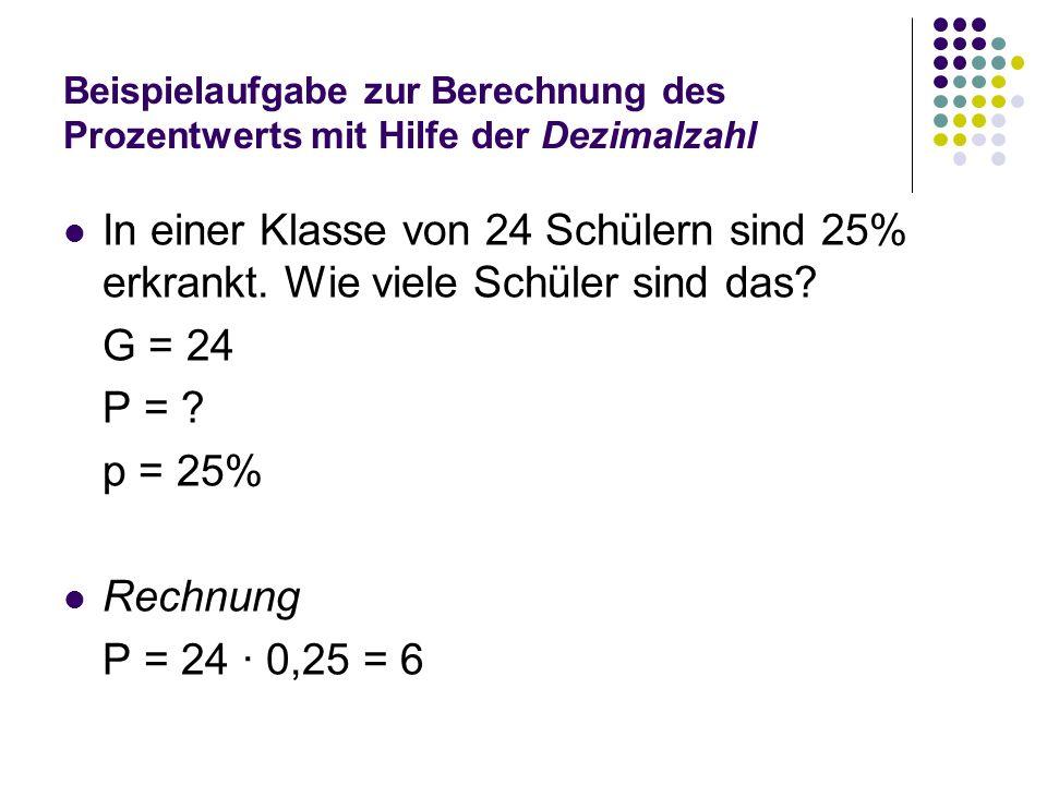 Beispielaufgabe zur Berechnung des Prozentwerts mit Hilfe der Dezimalzahl