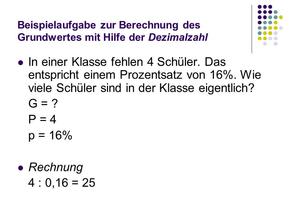 Beispielaufgabe zur Berechnung des Grundwertes mit Hilfe der Dezimalzahl