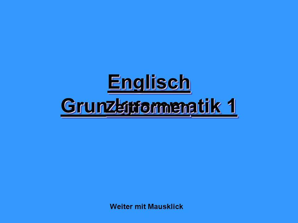 Englisch Grundgrammatik 1