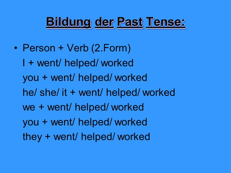 Bildung der Past Tense: