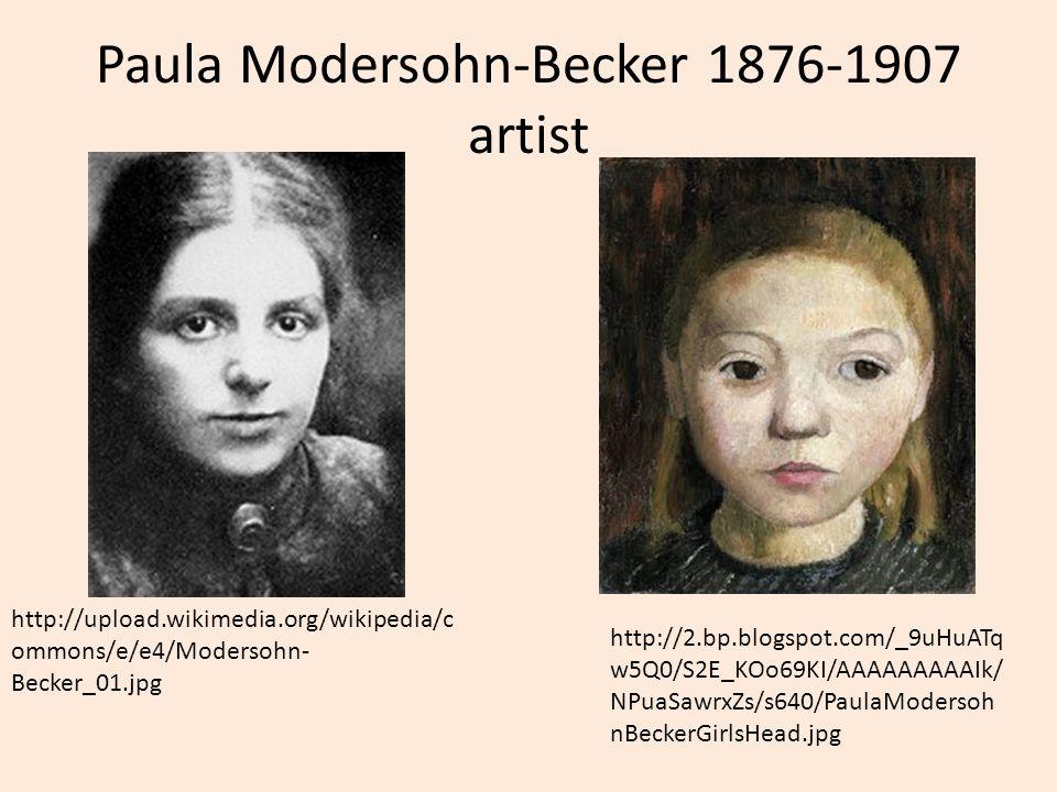 Paula Modersohn-Becker 1876-1907 artist