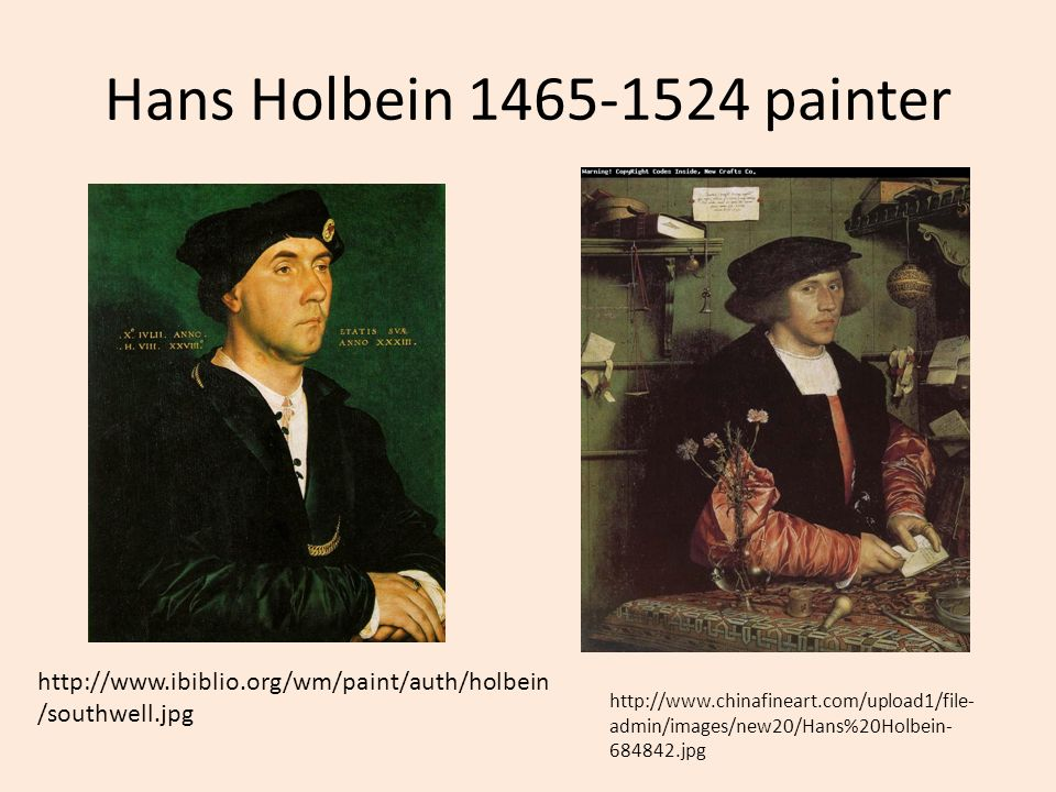 Hans Holbein 1465-1524 painter http://www.ibiblio.org/wm/paint/auth/holbein/southwell.jpg.