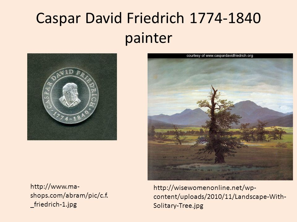 Caspar David Friedrich 1774-1840 painter