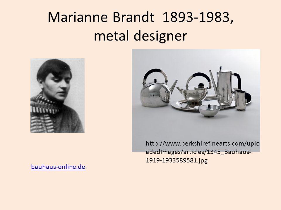 Marianne Brandt 1893-1983, metal designer