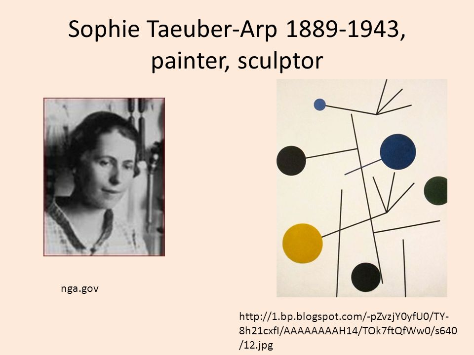 Sophie Taeuber-Arp , painter, sculptor