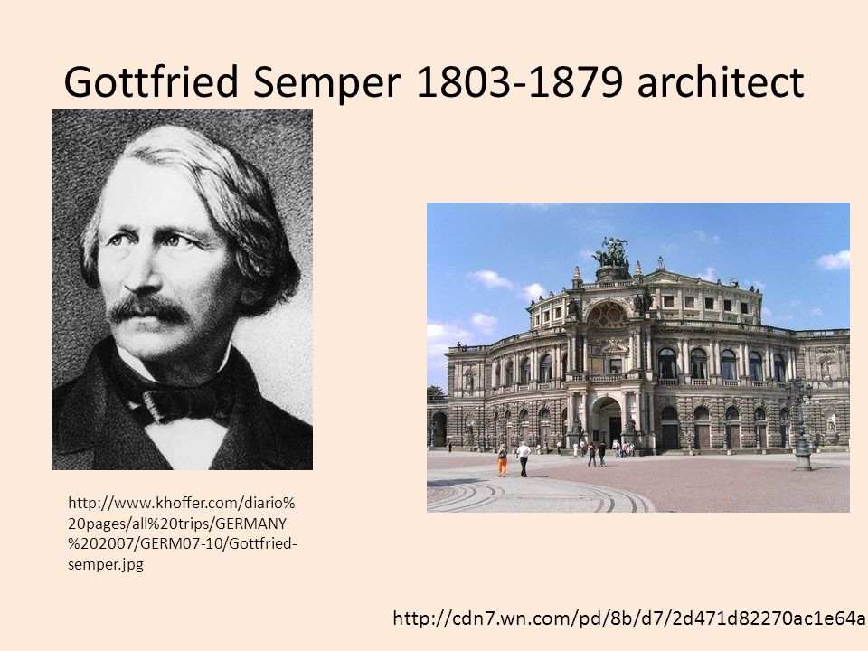 Gottfried Semper 1803-1879 architect