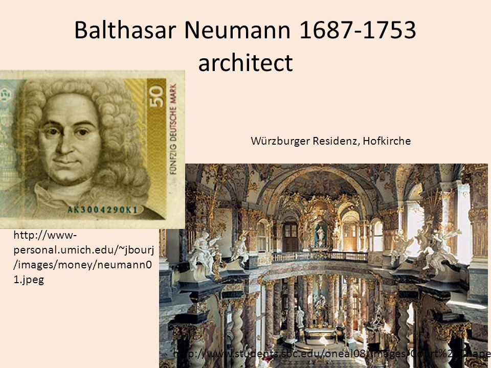 Balthasar Neumann 1687-1753 architect