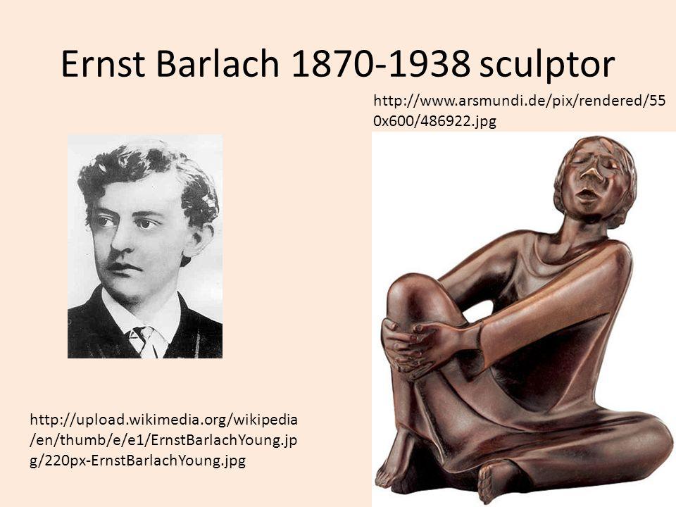 Ernst Barlach 1870-1938 sculptor