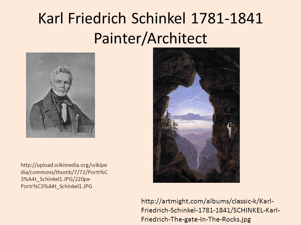 Karl Friedrich Schinkel 1781-1841 Painter/Architect
