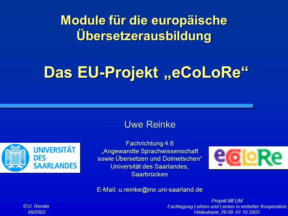 """Module für die europäische Übersetzerausbildung Das EU-Projekt """"eCoLoRe"""
