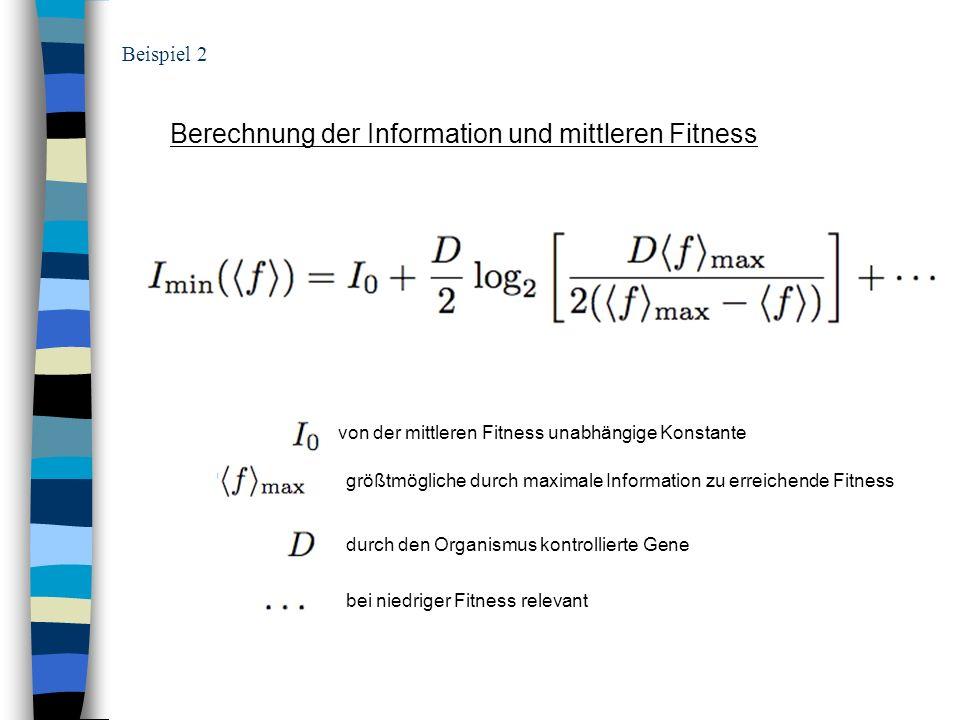 Berechnung der Information und mittleren Fitness