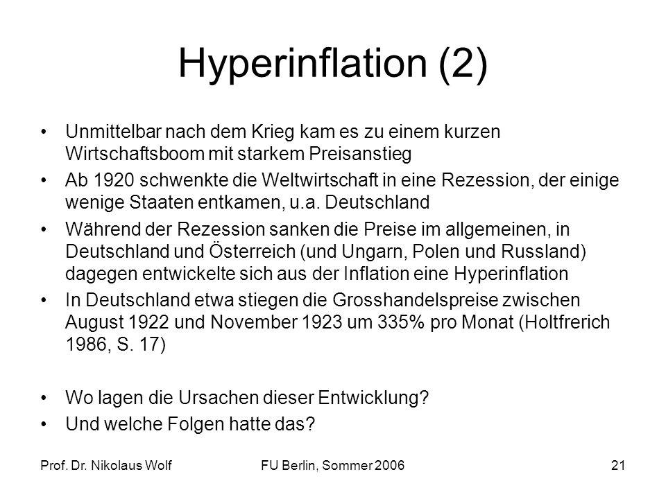 Hyperinflation (2)Unmittelbar nach dem Krieg kam es zu einem kurzen Wirtschaftsboom mit starkem Preisanstieg.