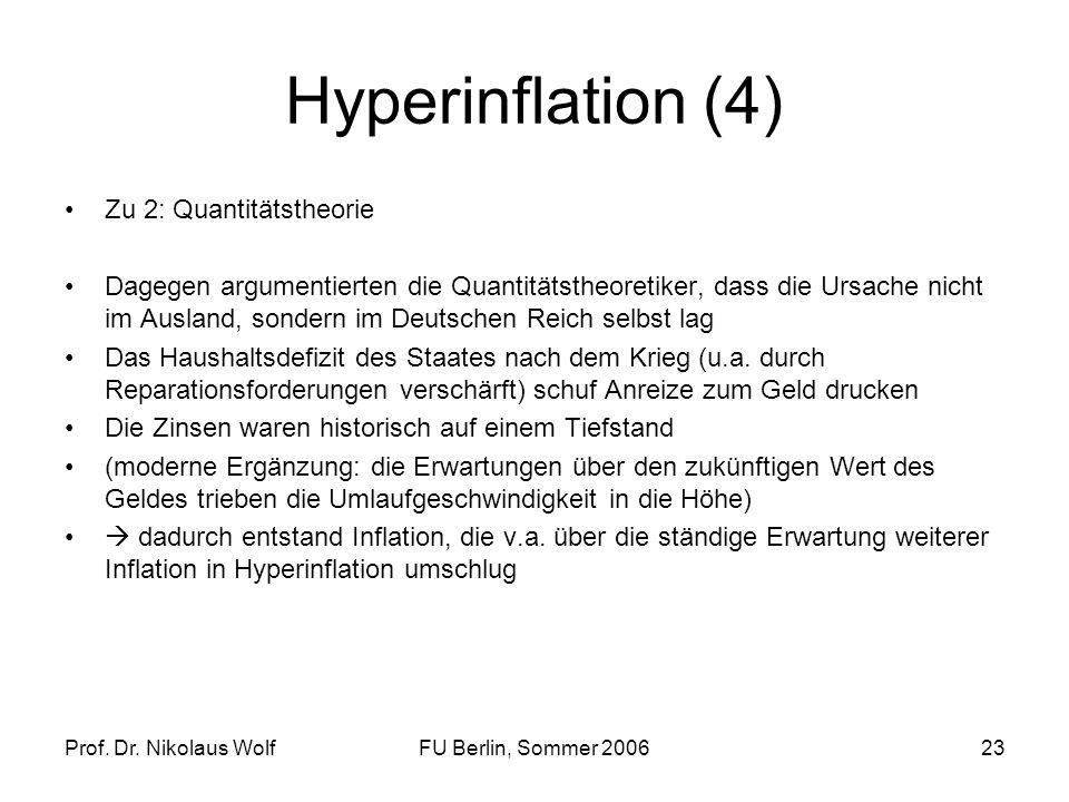 Hyperinflation (4) Zu 2: Quantitätstheorie
