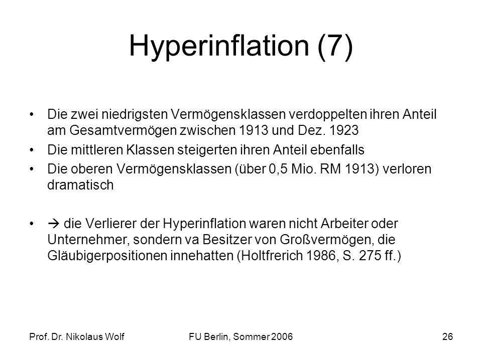 Hyperinflation (7)Die zwei niedrigsten Vermögensklassen verdoppelten ihren Anteil am Gesamtvermögen zwischen 1913 und Dez. 1923.