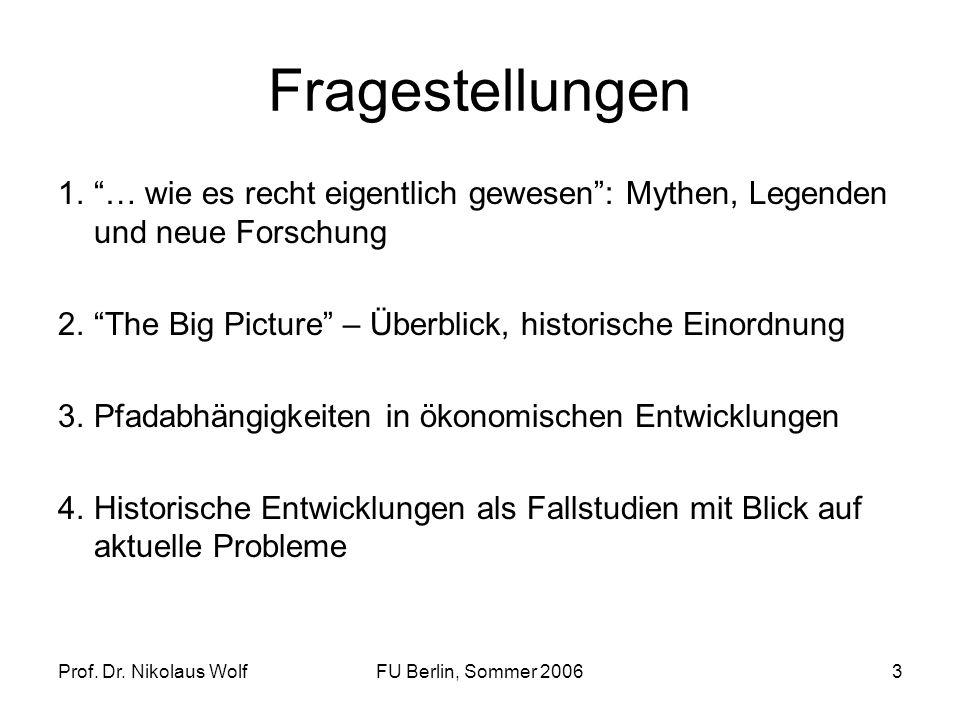Fragestellungen … wie es recht eigentlich gewesen : Mythen, Legenden und neue Forschung. The Big Picture – Überblick, historische Einordnung.