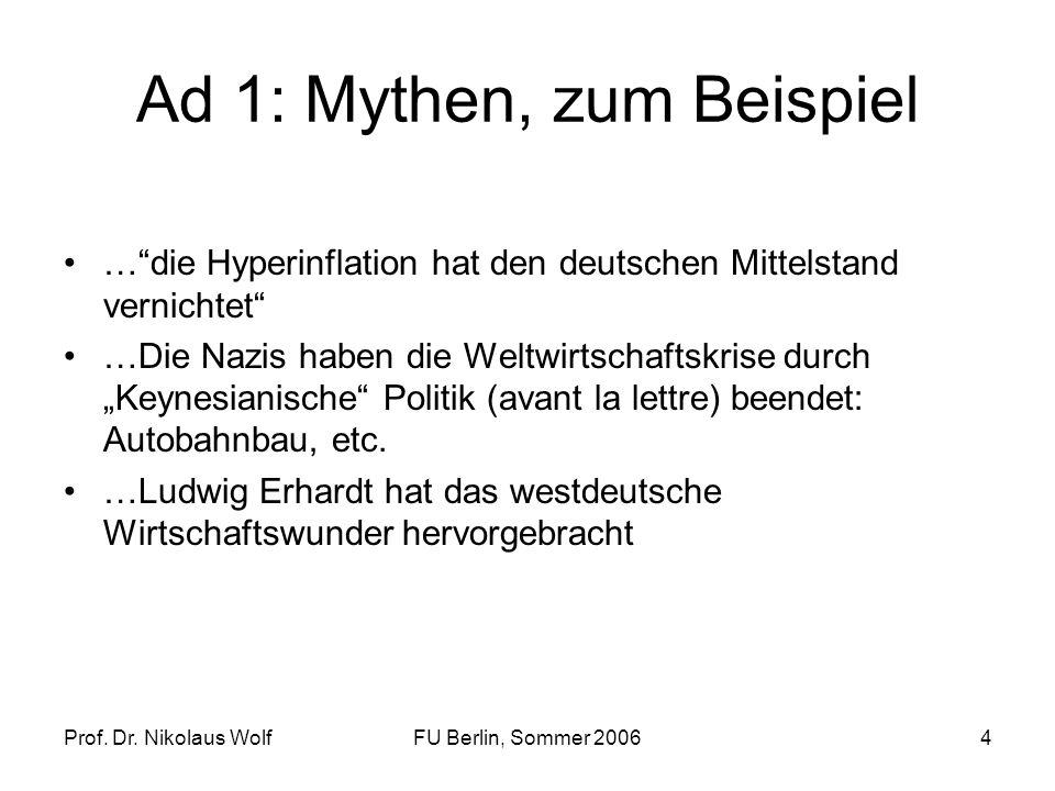 Ad 1: Mythen, zum Beispiel