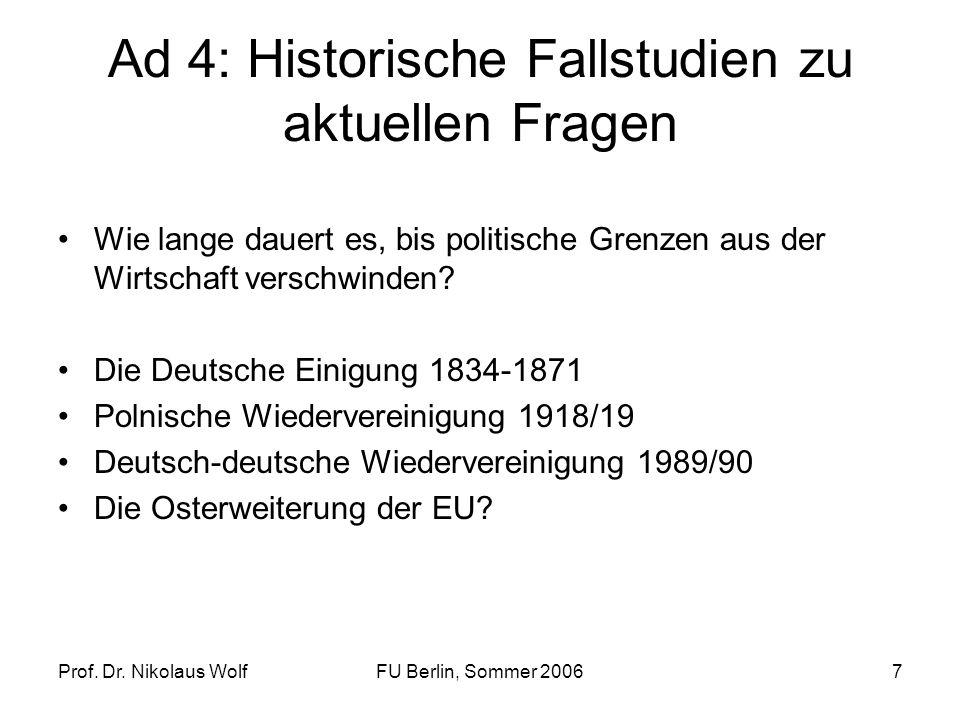 Ad 4: Historische Fallstudien zu aktuellen Fragen
