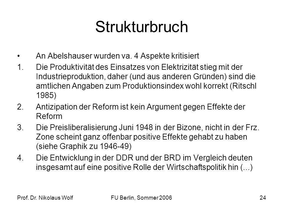Strukturbruch An Abelshauser wurden va. 4 Aspekte kritisiert