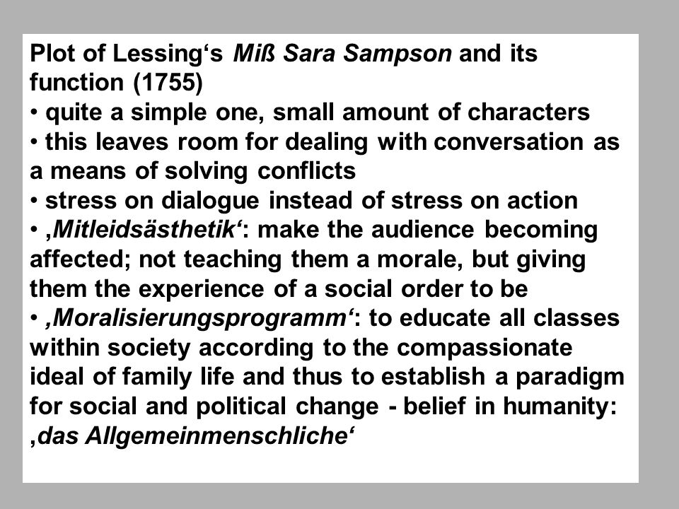 Plot of Lessing's Miß Sara Sampson and its function (1755)