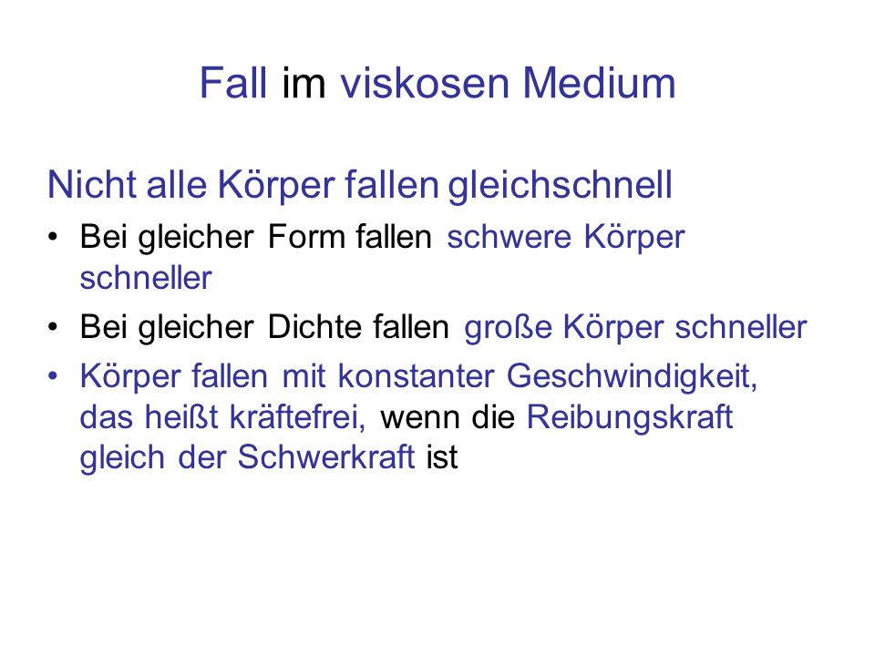 Fall im viskosen Medium
