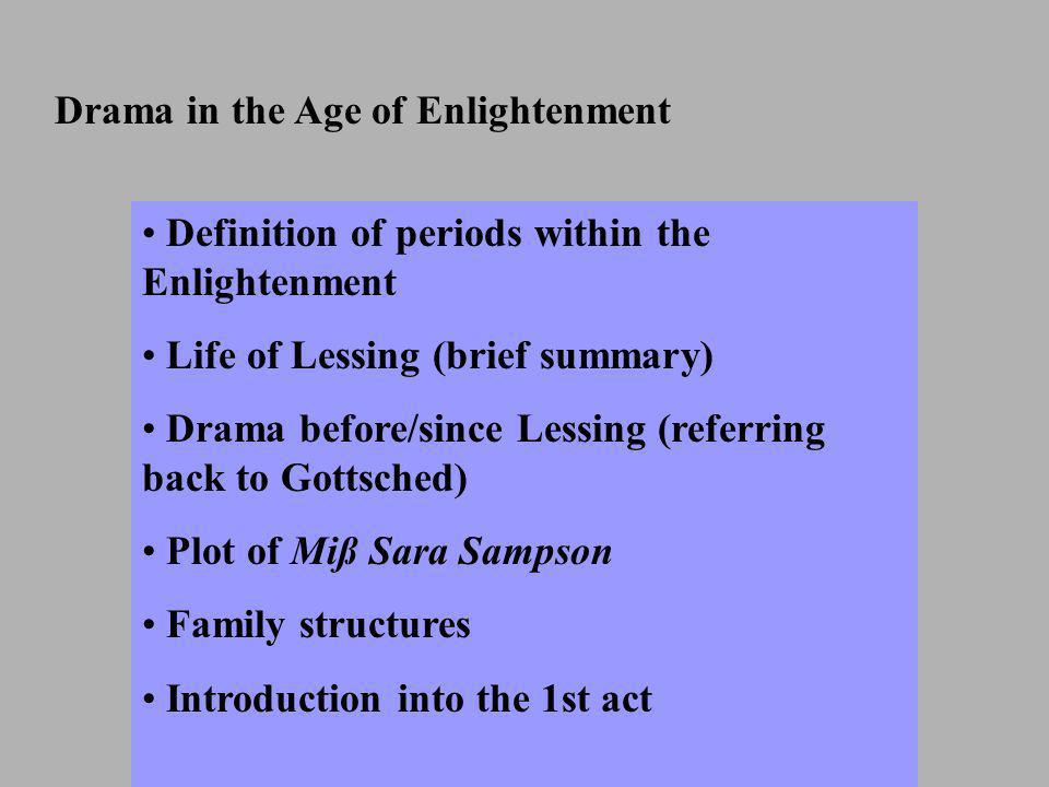 Drama in the Age of Enlightenment