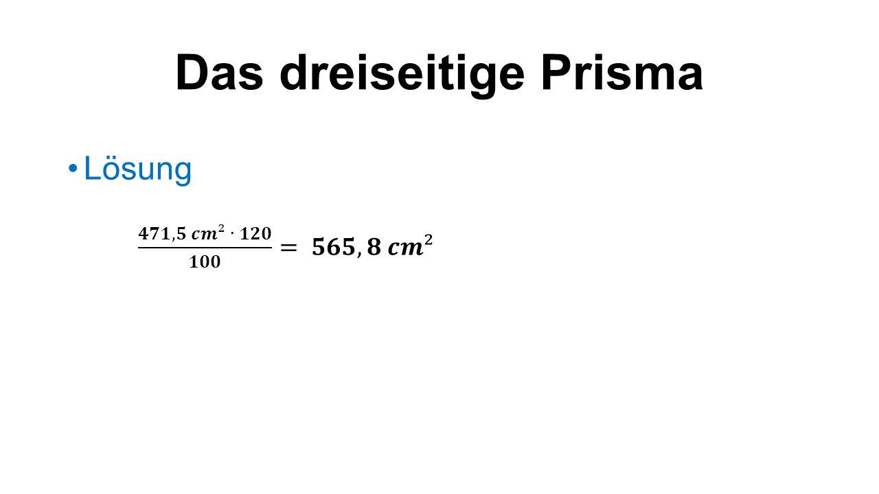 Das dreiseitige Prisma