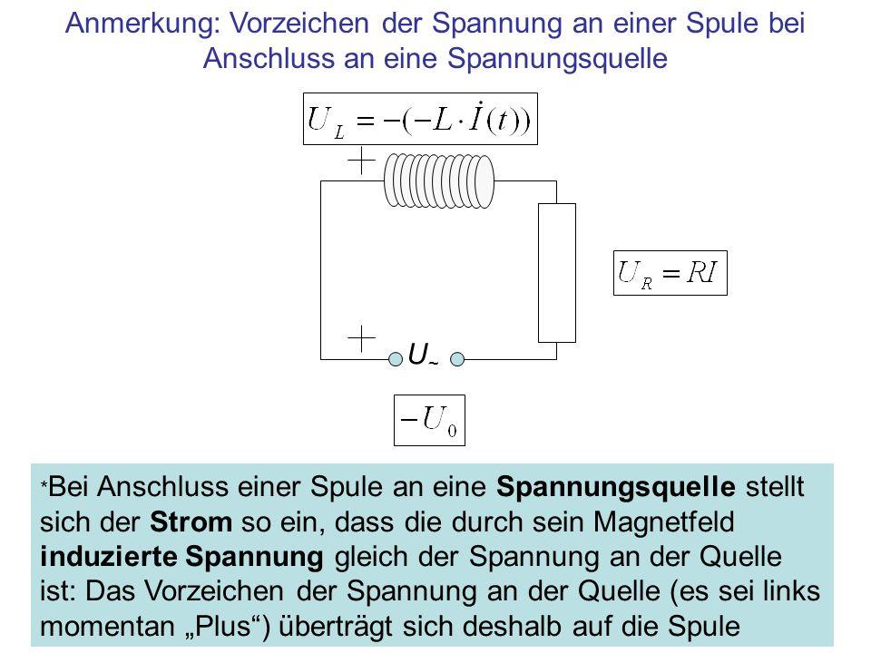 Anmerkung: Vorzeichen der Spannung an einer Spule bei Anschluss an eine Spannungsquelle