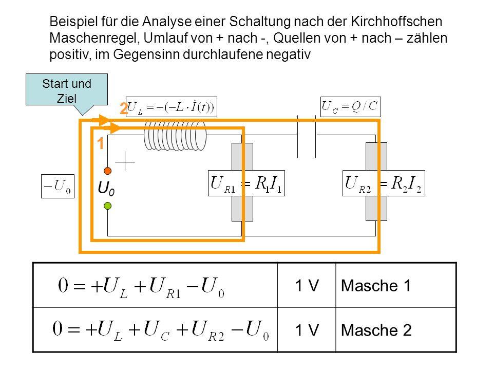 Beispiel für die Analyse einer Schaltung nach der Kirchhoffschen Maschenregel, Umlauf von + nach -, Quellen von + nach – zählen positiv, im Gegensinn durchlaufene negativ