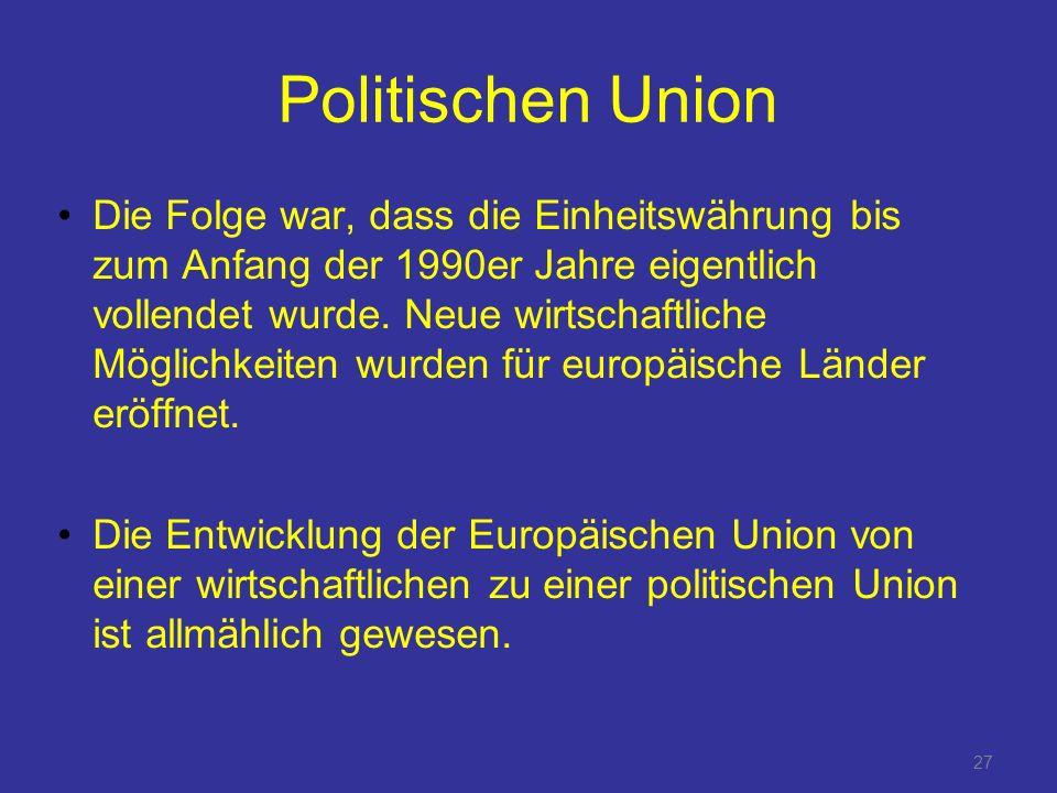 Politischen Union