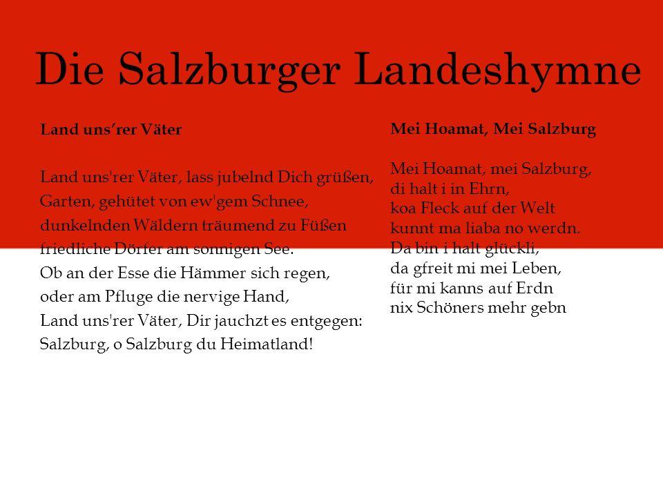 Die Salzburger Landeshymne