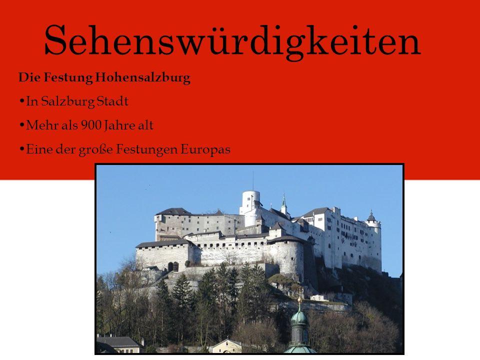 Sehenswürdigkeiten Die Festung Hohensalzburg In Salzburg Stadt